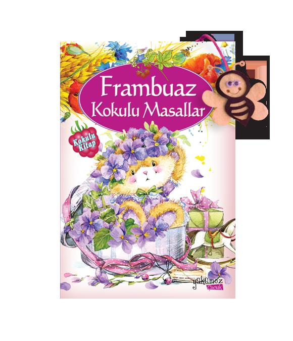 FRAMBUAZ KOKULU MASALLAR