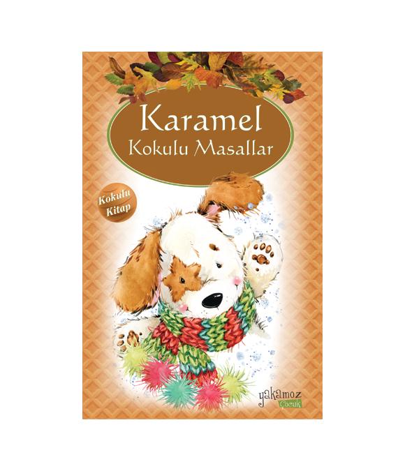 KARAMEL KOKULU MASALLAR