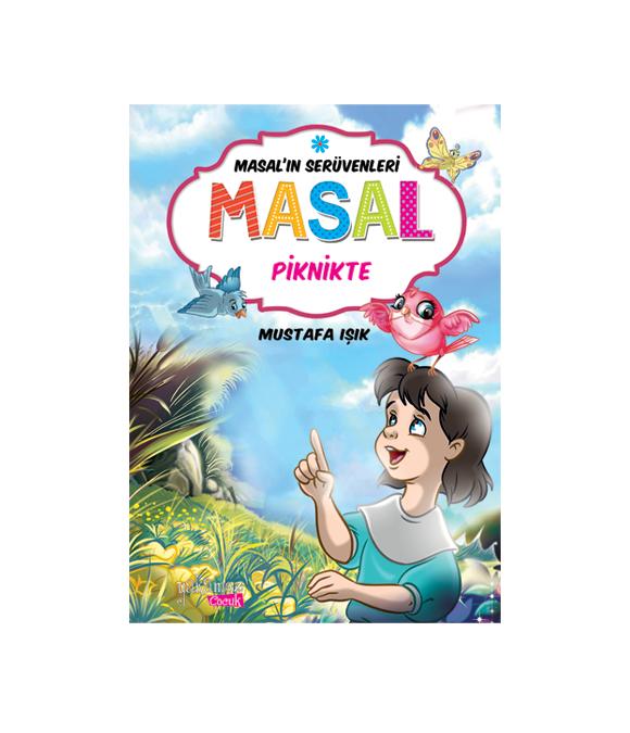 MASAL'IN SERÜVENLERİ - MASAL PİKNİKTE
