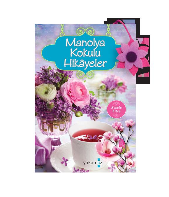 MANOLYA KOKULU HİKÂYELER