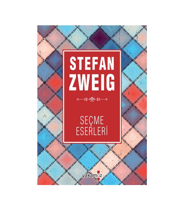 STEFAN ZWEIG - SEÇME ESERLERİ 2